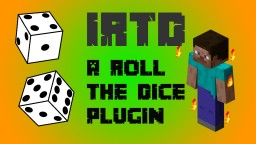 IRTD - Roll The Dice [Craftbukkit] Minecraft Mod