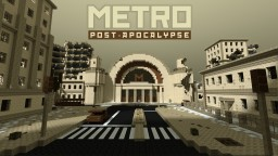 Metro Post-Apocalypse Adventure Map Minecraft Project