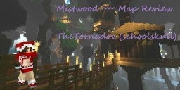 Mistwood Map Review [POP-REEL] Minecraft Blog Post
