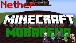 Nether Mobarena & Lobby (+DOWNLOAD) Minecraft Map & Project