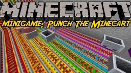 Minigame - Punch The Minecart - Kick Him Up! Minecraft Map & Project