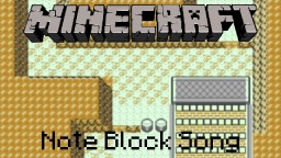 Minecraft Note Block Song: Pokemon: Route 10 Minecraft Map & Project