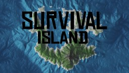 Survival Island! Minecraft Map & Project