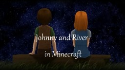 To the moon - Johnny and River in Minecraft Minecraft