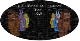 [1.7.10] Five Nights at Freddy's 1 & 2 Mod v1.5.1 | WIKI OVERHAUL!