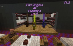 Five Nights At Freddy's Day V1.2 Minecraft Project