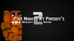 Five Nights At Freddy's 2 (PoP Real) Minecraft Texture Pack