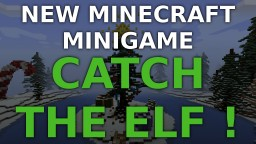 Catch the elf ! New Minecraft Christmas themed minigame ! [MC 1.8.1] Minecraft Map & Project