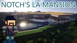 Notch's LA Mansion Minecraft Map & Project