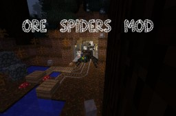 "[1.7.10][SSP/SMP][Forge] ""Ore Spiders"" - Adds 11 different spiders with abilitys to the game! Minecraft Mod"