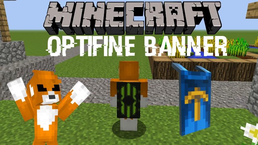 Optifine update! Banner capes! Minecraft Blog
