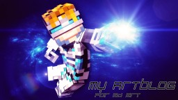 —«•´¨*•.¸¸.* ..::**: My Artblog V2.0 :**::… *.¸¸.•*¨`•»— Minecraft Blog