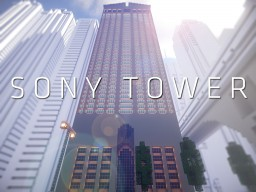Sony Tower Minecraft Project
