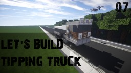 Minecraft: Vehicle Let's Build #07 - Tipping Truck [HD]