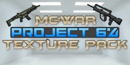 MC-War PROJECT 64 v1.1 Minecraft Texture Pack