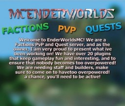 EnderWorlds [Quests] [Factions] [Raiding] [PvP] Minecraft Server
