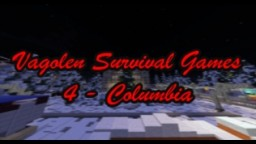 Vagolen Survival Games IV - Columbia Minecraft Map & Project