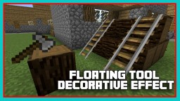 Floating Tool Decorative Effect Minecraft Map & Project