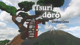 Tsuri-dōrō - The Domicile Lantern (Modern Oriental Japanese)(New Year Special) Minecraft Map & Project
