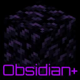 Obsidian+ Mod - An Obsidian with a Plus. Minecraft Mod