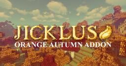 Jicklus 1.17 [ORANGE AUTUMN ADDON] Minecraft Texture Pack