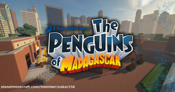 Penguins of Madagascar - Central Park zoo Minecraft Map & Project