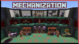 Mechanization - Over 60 Machines to Automate Your World! Minecraft Data Pack