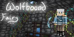 Wolfhound Fairy Minecraft Texture Pack