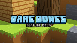 Bare Bones Texture Pack 1.17 Minecraft Texture Pack