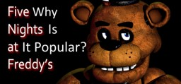 How did Five Nights at Freddy's get so popular? Minecraft