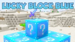 [1.8] [Forge] LUCKY BLOCK BLUE MOD - DROPS EVEN MORE ITEMS, MOBS!