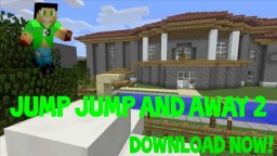 Jump Jump and Away 2 - Parkour Map Minecraft Map & Project