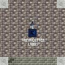 Unforgotten Lands
