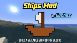 [1.7.10] [1.6.4] Ships Mod - Build a sailable ship out of blocks Minecraft Mod