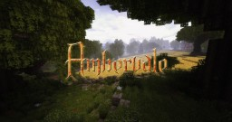 Ambervale Minecraft Map & Project