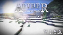 Aether Texture Pack  [Version 1.8.X]  - Now with a Custom Titles! Minecraft Texture Pack
