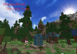 Meadowbrook-The Early Years...(Part 1) Minecraft Map & Project