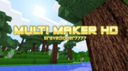 MultiMaker HD