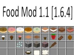 [1.6.4] Food Mod 1.1 [FORGE]