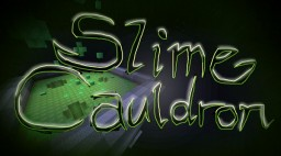 Slime Cauldron - SCB Map Submission Minecraft Project