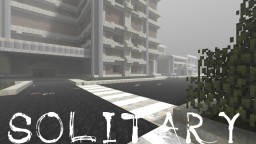 SOLITARY- A minecraft horror map Minecraft Map & Project