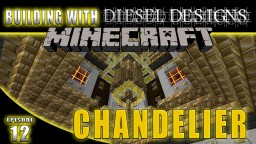 Minecraft: EP12: Chandelier! Building with Diesel! (Modded Survival Series) Minecraft Map & Project