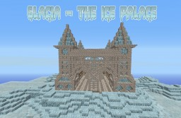 Glacia - The Ice Palace Minecraft Map & Project