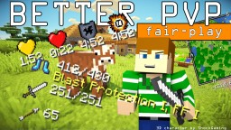 "Better PvP ""Fair-Play"" Mod [1.12/1.11.2/1.10.2/1.9.4/1.8.9/1.7.10][Forge] Minecraft Mod"