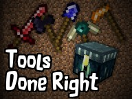 [Forge] [1.7.10] Tools Done Right Minecraft Mod