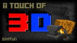 A Touch Of 3D - Sintful1 Minecraft Texture Pack