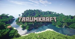 ✯TraumKraft 32G Dedicated✯| Survival | Factions |   Creative | Kitpvp | PaintBall | MobWars | Minecraft Server
