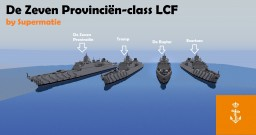 De Zeven Provinciën-class LCFrigate (all ships in class) Minecraft Map & Project