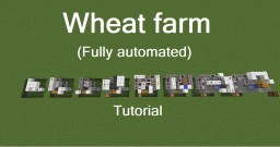 Fully automated Wheat farm Minecraft Map & Project