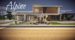Alpine- Modern Home Minecraft Project